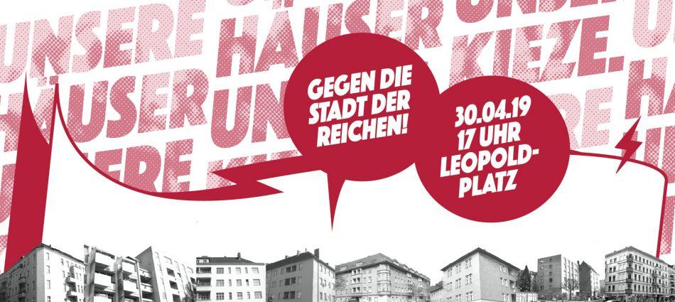 Demonstration: Unsere Häuser, unsere Kieze. Gegen die Stadt der Reichen!